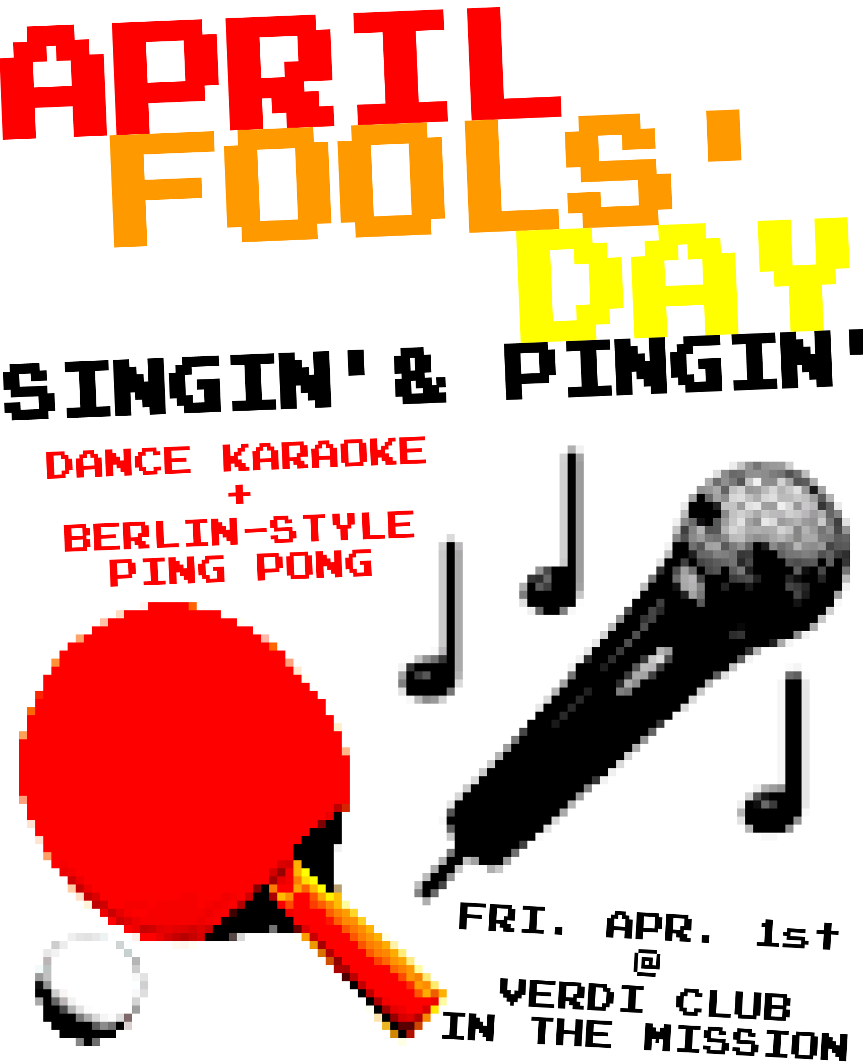 April Fool's Day Singin' & Pingin'